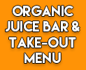Juice Bar and Deli Take-Out Menu
